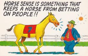 Humour Horse Racing Horse Betting On People