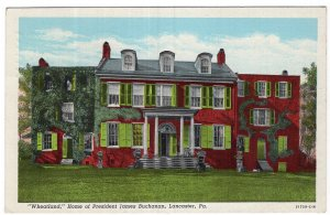 Lancaster, Pa, Wheatland, Home of President James Buchanan