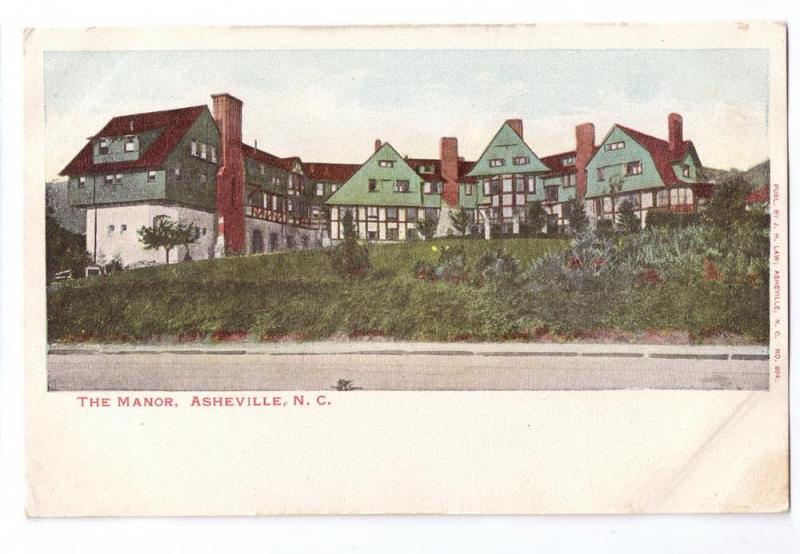 Asheville NC The Manor UDB J.H. Law c 1907