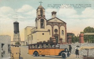 CIUDAD JUAREZ, Mexico, PU-1931; Tourist Bus, Old Mission Guadalupe