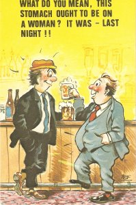 What do ou mean, this stomach ought... Humorous sauy English  postcard 1950s