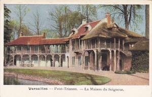 France Versailles Le Petit Trianon La Maison de Seigneur