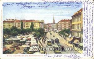 Austria Wien - Vienna Naschmarkt mit Karntnertrasse