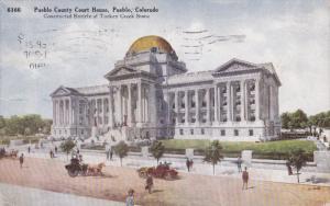 PUEBLO, Colorado, PU-1910; Pueblo County Court House
