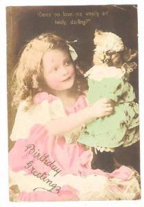 RP;  Hand-painted, Birthday Greetings, Does oo love me weally an' twuly, dar...