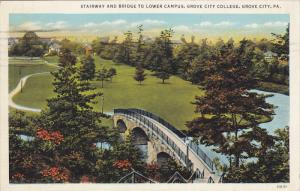 GROVE CITY, Pennsylvania, PU-1939; Stairway And Bridge To Lower Campus, Grove...
