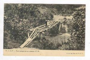 A. E. F., Pont Rustique Sur En Ruisseau-F.N., Africa, 1900-10s