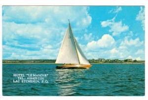 Advertisement: Hotel Le Manoir, Sailboat on Lac Etchemin, Province of Quebe...