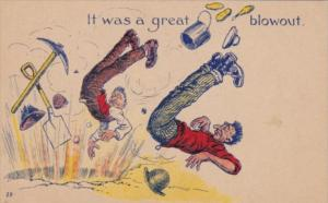 Humour Mine Explosion It Was A Great Blowout 1908