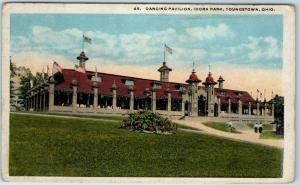 Youngstown, Ohio Postcard Dancing Pavilion, IDORA PARK w/ 1921 OH Cancel