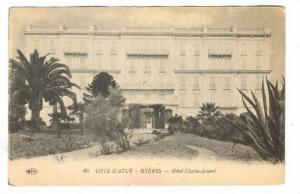 Hyères , France , 00-10s ; Hotel Chateaubriand