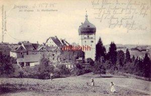 AUSTRIA. BREGENZ, ST. MARTINSTHURM 1905