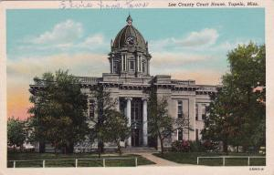 TUPELO , Mississippi , 1910-30s; Lee County Court House