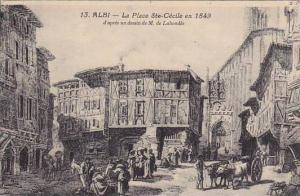 ALBI, La Place Ste-Cecile en 1849, Tarn, France, 00-10s