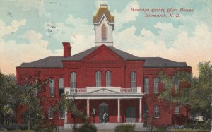BISMARCK, North Dakota, PU-1913; Burleigh County Court House