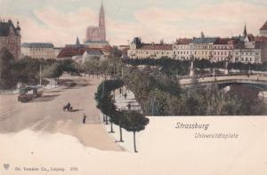 STRASSBURG,France, 1900-10s; Universitatsplatz