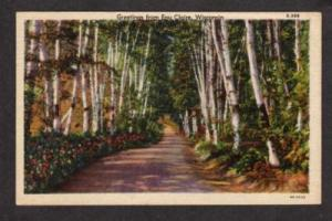 WI Greeting from EAU CLAIRE WISCONSIN Postcard Linen PC