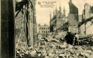 France - Louvain. WWI, August 1914. Ruins at Rue de Bruxelles, Grand Place