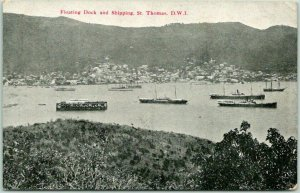 St. Thomas D.W.I. U.S. Virgin Islands Postcard Floating Dock & Shipping c1910s