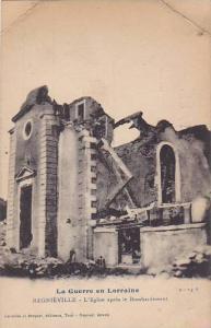 Thiaucourt-Regniéville  , France , 1910s - L'Eglise apres le Bombardement