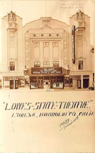 Eureka CA Lowes State Theatre Movie posters Marquee 1924 Freeman Art Postcard