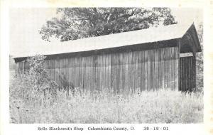Ohio Postcard c1940s COLUMBIANA COUNTY Sells Blacksmith Shop COVERED BRIDGE
