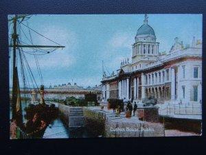 Ireland DUBLIN Custome House c1911 Postcard by Shurrey's