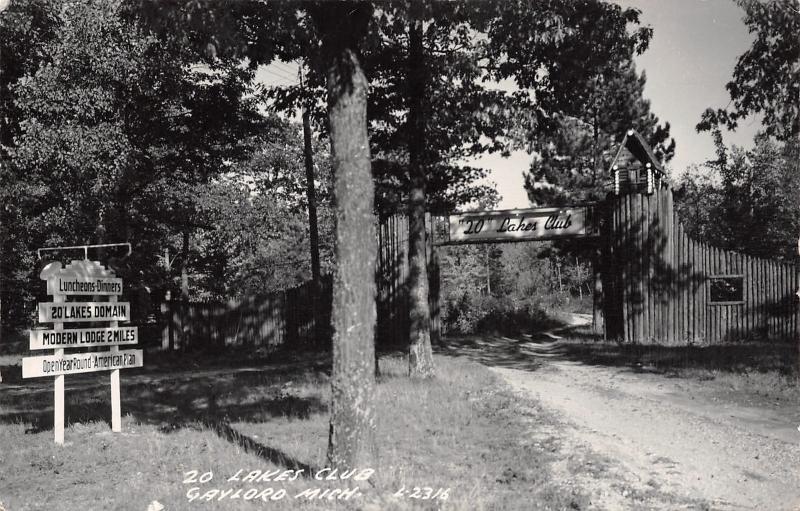 Gaylord MI Twenty-Lakes Club~Lodge Sign & Arch Entrance RPPC