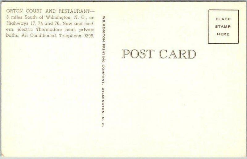 Wilmington, North Carolina NC Postcard ORTON COURT & RESTAURANT Route 17 c1950s
