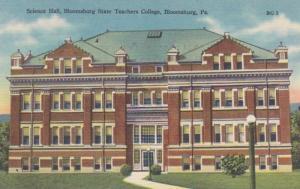 Pennsylvania Bloomsburg Science Hall Bloomsburg State Teachers College