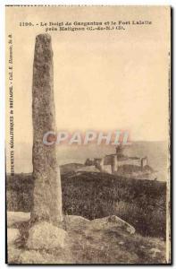 Old Postcard Dolmen Menhir The finger of Gargantua and the Fort-la-Latte near...
