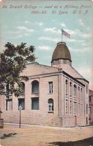 Missouri Saint Louis Mc Dowall College Used As A Military Prison 1861 65