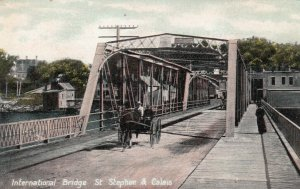 International Bridge, CALAIS, Maine & ST. STEPHEN, New Brunswick, 1900-10s