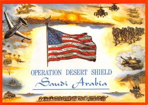 Operation Desert Shield - Saudi Arabia