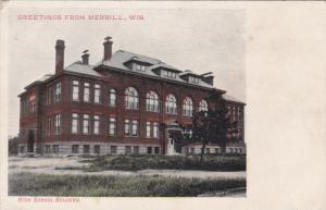 MERILL, Wisconsin, 1900-1910's; High School Building