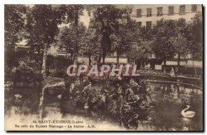 Postcard Old Saint Etienne Loire A corner of Marengo Square Statue AM