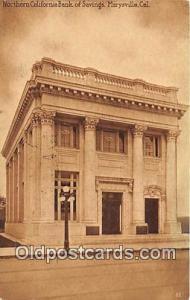 Northern California Bank of Savings Marysville, California, USA Postcard Post...