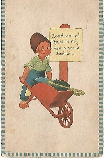 Dutch Boy Pushing Wheel-barrel of Coal Vintage Postcard Don'd vorry! Chust vork