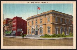 Pennsylvania ~ Post Office TYRONE - LINEN