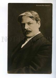 243831 Edward MacDOWELL American COMPOSER pianist PHOTO old