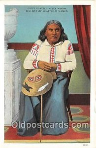 Chief Seattle, City of Seattle is Named  Postcard Post Cards unused
