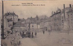 France Baccarat Gondrecourt et Place de la Mairie Guerre 1914-18