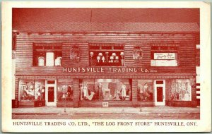 Vintage Ontario Canada Postcard HUNTSVILLE TRADING CO. The Log Front Store