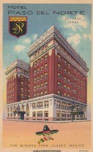 EL PASO , Texas , 1930-40s ; Hotel Paso Del Norte