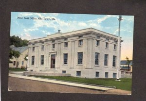 ME New Post Office Old Town Maine Postcard Carte Postale