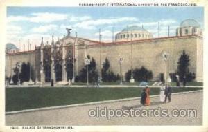 Palace of Transportation 1915 Panama International Exposition, San Francisco,...