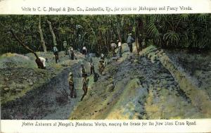 br. honduras, BELIZE, Native Laborers making Grade Mengel's Mahogany Camp (1907)