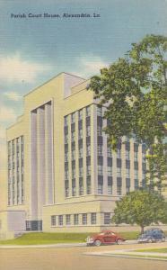 Exterior, Parish Court House, Alexandria, Louisiana, 30-40s
