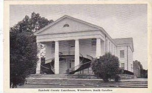 South Carolina Winnsboro Fairfield County Court House