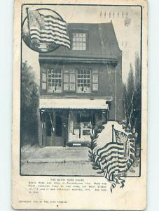 Pre-1907 Patriotic USA FLAG AT BETSY ROSS HOME Philadelphia PA A2820